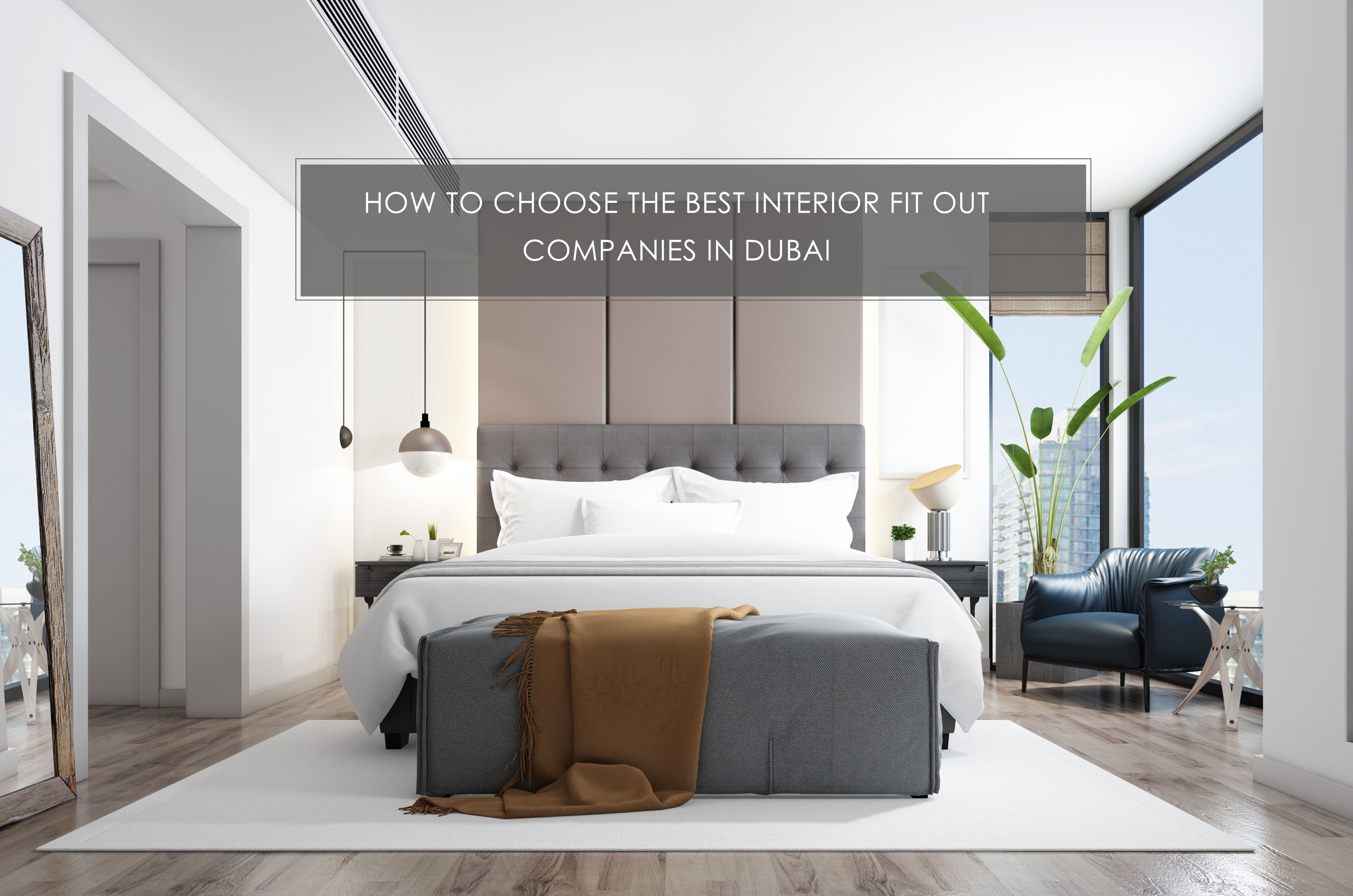 HOW TO CHOOSE THE BEST INTERIOR FIT OUT COMPANIES